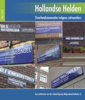 Kaft rapport Hollandse Helden van de commissie Belgendoenhetbeter.nl